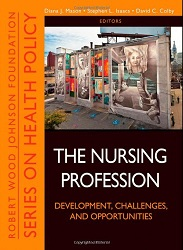 The Nursing Profession : Development, Challenges, and Opportunities (4th Edition)