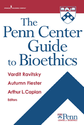 The Penn Center Guide to Bioethics