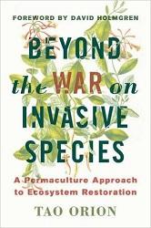 S494.5 Beyond the War on Invasive Species