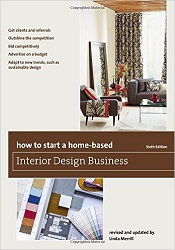 NK2116.2 How to Start a Home-Based Interior Design Business