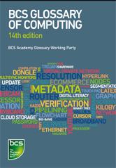QA76.15 BCS Glossary of Computing and ICT