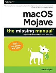 QA76.774 macOS Mojave: The Missing Manual