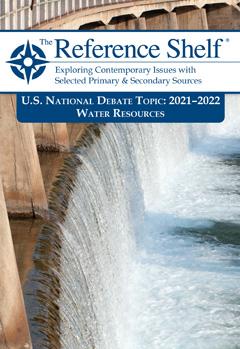National Debate Topic, 2021-2022: Water Resources